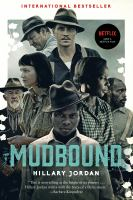 Mudbound : Movie Tie-In