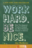 Work Hard. Be Nice