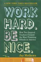 Work Hard. Be Nice