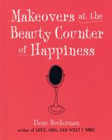Makeovers at the Beauty Counter of Happiness