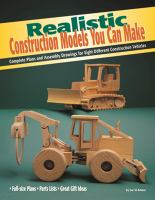 Realistic Construction Models You Can Make