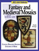 Fantasy & Medieval Mosaics for the Scroll Saw