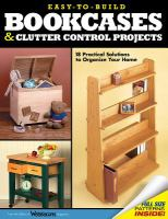 Easy-to-build Bookcases and Clutter Control Projects