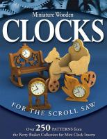Miniature Wooden Clocks for the Scroll Saw