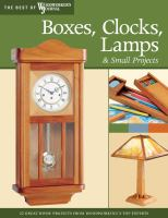 Boxes, Clocks, Lamps & Small Projects