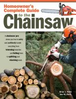 Homeowner's Complete Guide to the Chainsaw