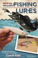 Making Wooden Fishing Lures