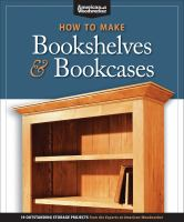 How to Make Bookshelves and Bookcases