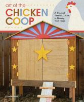 Art of the Chicken Coop