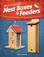 Bird-friendly Nest Boxes and Feeders