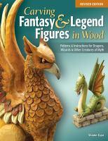 Carving Fantasy & Legend Figures In Wood