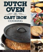 Dutch Oven & Cast Iron Cooking