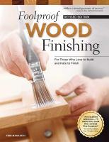 Foolproof Wood Finishing