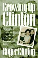 Growing Up Clinton