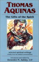 Thomas Aquinas, the Gifts of the Spirit