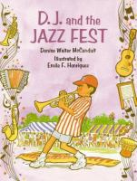 D.J. and the Jazz Fest