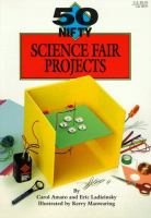 50 Nifty Science Fair Projects