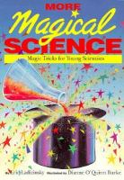 More Magical Science