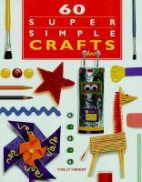 60 Super Simple Crafts