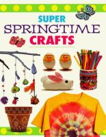 Super Springtime Crafts
