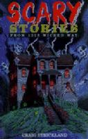 Scary Stories From 1313 Wicked Way