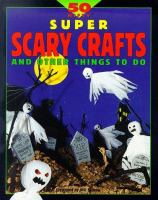 50 Nifty Super Scary Crafts and Things to Do