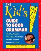 The Kid's Guide To Good Grammar