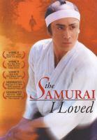 The samurai I loved