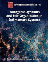 Autogenic Dynamics and Self-organization in Sedimentary Systems
