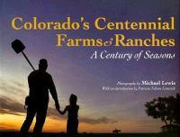 Colorado's Centennial Farms & Ranches