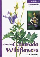 Guide To Colorado Wildflowers