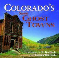 Colorado's Scenic Ghost Towns
