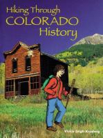 Hiking Through Colorado History