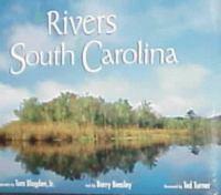 The Rivers Of South Carolina