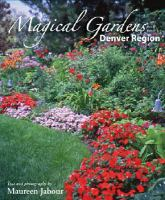 Magical Gardens, Denver Region