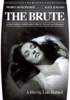 The brute El bruto
