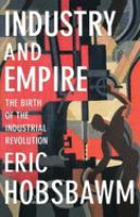 Industry and Empire, From 1750 to the Present Day