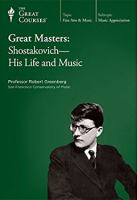 Great Masters, Shostakovich, His Life & Music