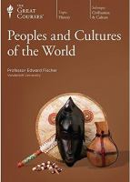 Peoples and Cultures of the World