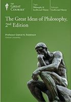 Great Ideas of Philosophy, 2nd Edition