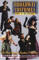 Broadway Costumes on A Budget