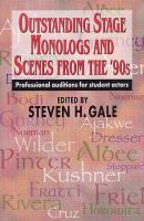 Outstanding Stage Monologs and Scenes From the 90's