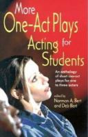 More One-act Plays for Acting Students