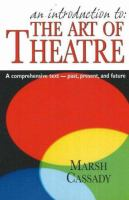 An Introduction To--the Art of Theatre