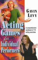 Acting Games for Individual Performers