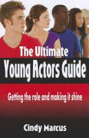 The Ultimate Young Actors Guide