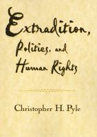 Extradition, Politics, and Human Rights