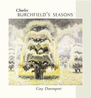 Charles Burchfield's Seasons