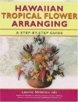 Hawaiian Tropical Flower Arranging