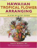 Hawaiian Tropical Flower Arranging